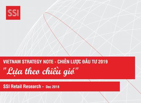 Báo cáo chiến lược đầu tư 2019 – Lựa theo chiều gió